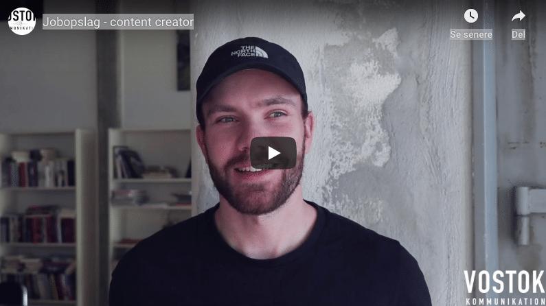 Studenterjob hos VOSTOK kommunikation: Content creator